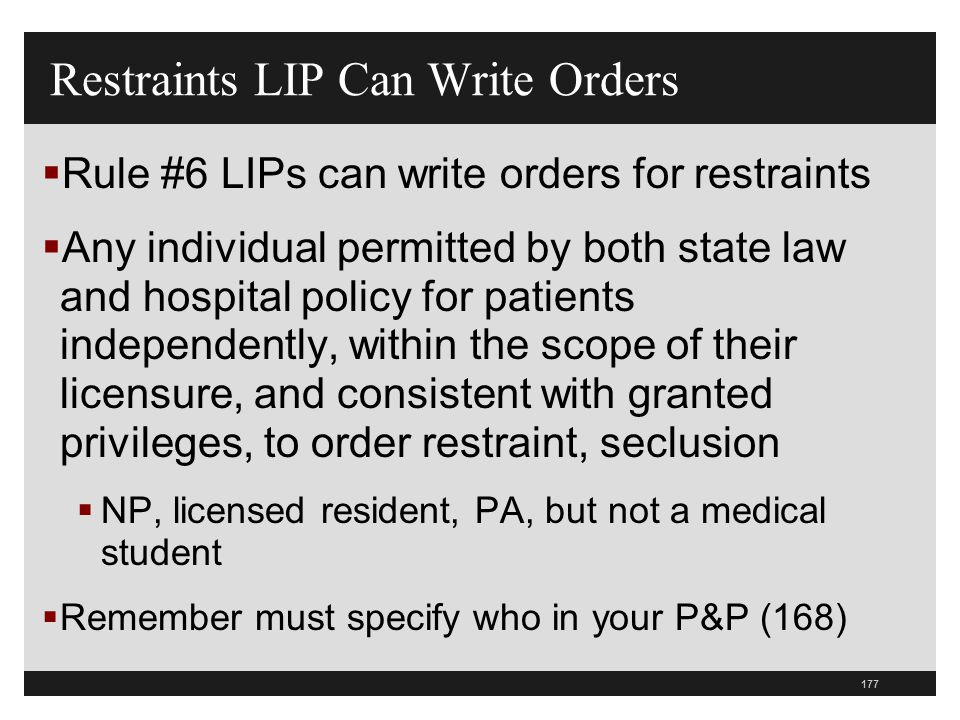 Restraints LIP Can Write Orders