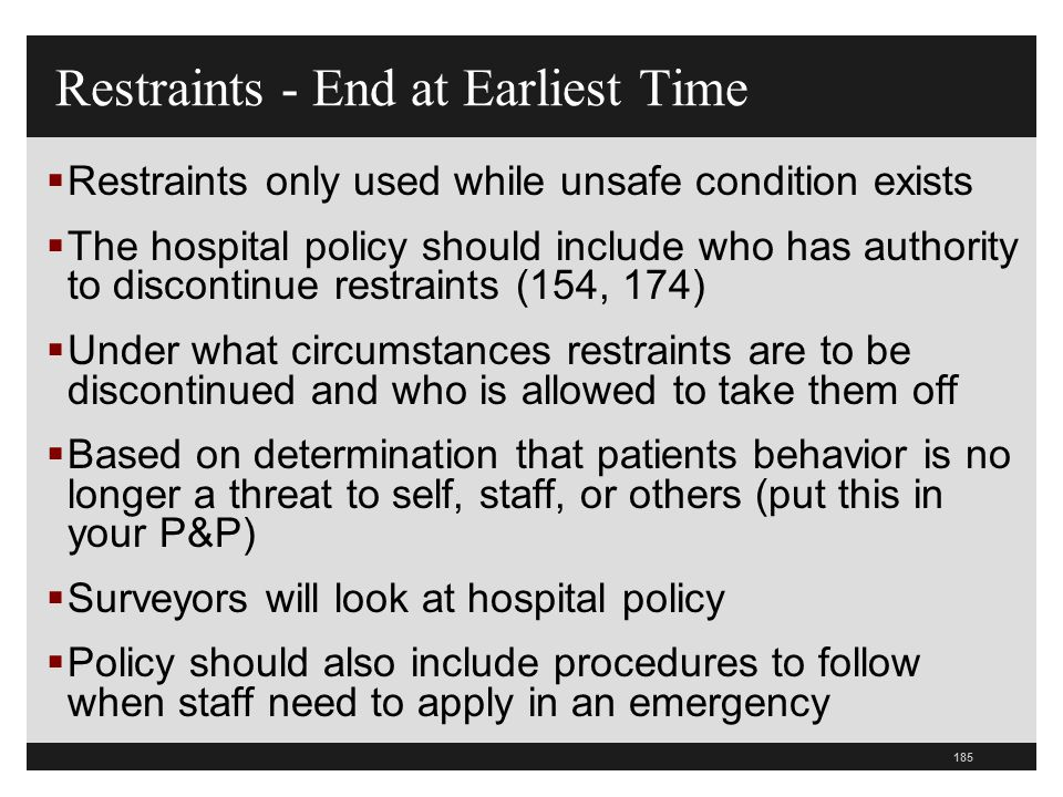 Restraints - End at Earliest Time