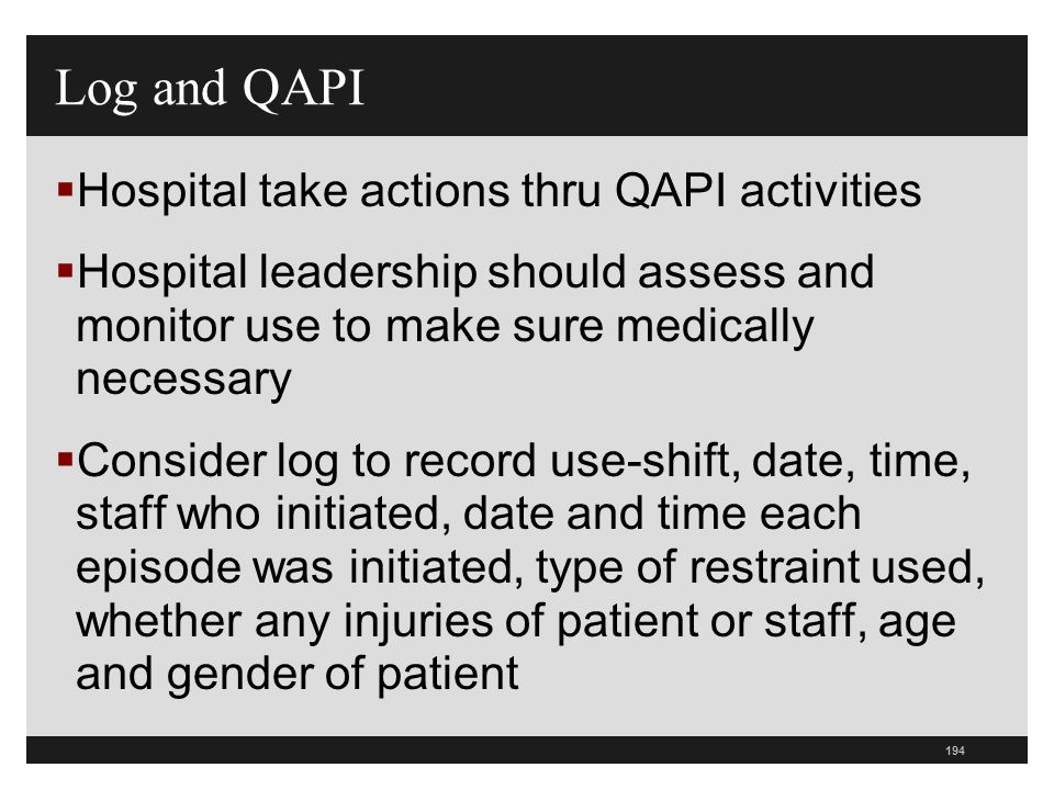 Log and QAPI Hospital take actions thru QAPI activities