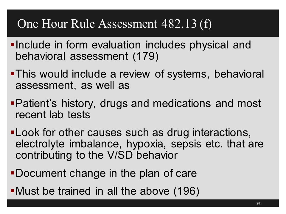 One Hour Rule Assessment 482.13 (f)