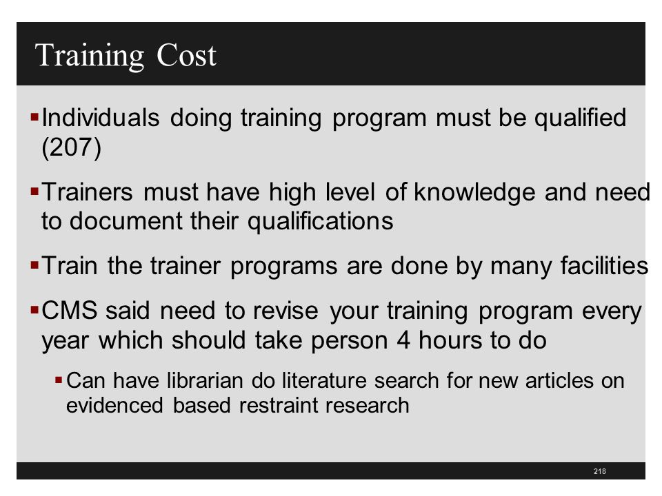 Training Cost Individuals doing training program must be qualified (207)