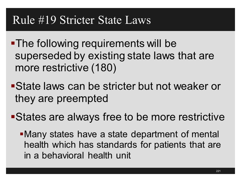 Rule #19 Stricter State Laws