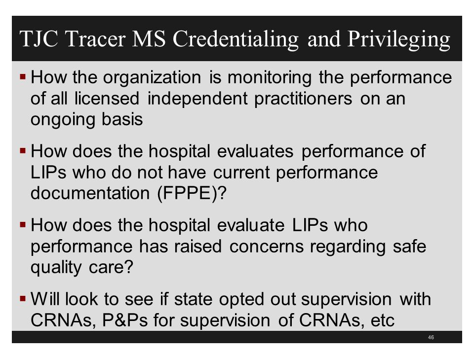 TJC Tracer MS Credentialing and Privileging