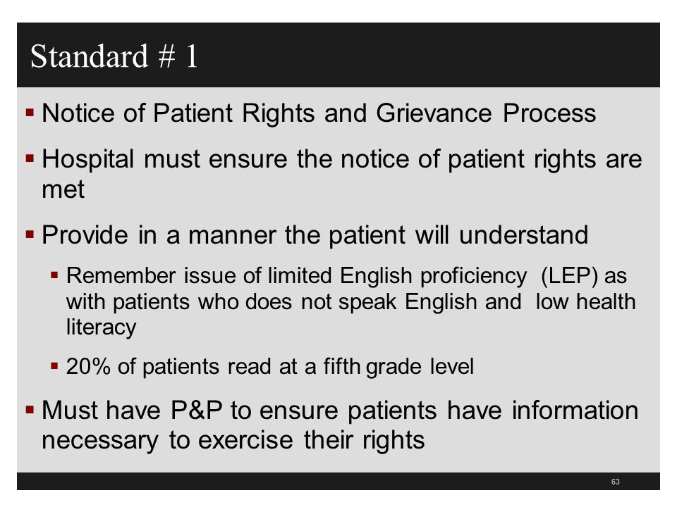 Standard # 1 Notice of Patient Rights and Grievance Process