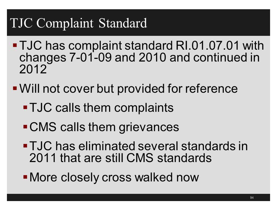 TJC Complaint Standard