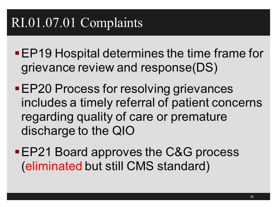 RI.01.07.01 Complaints EP19 Hospital determines the time frame for grievance review and response(DS)