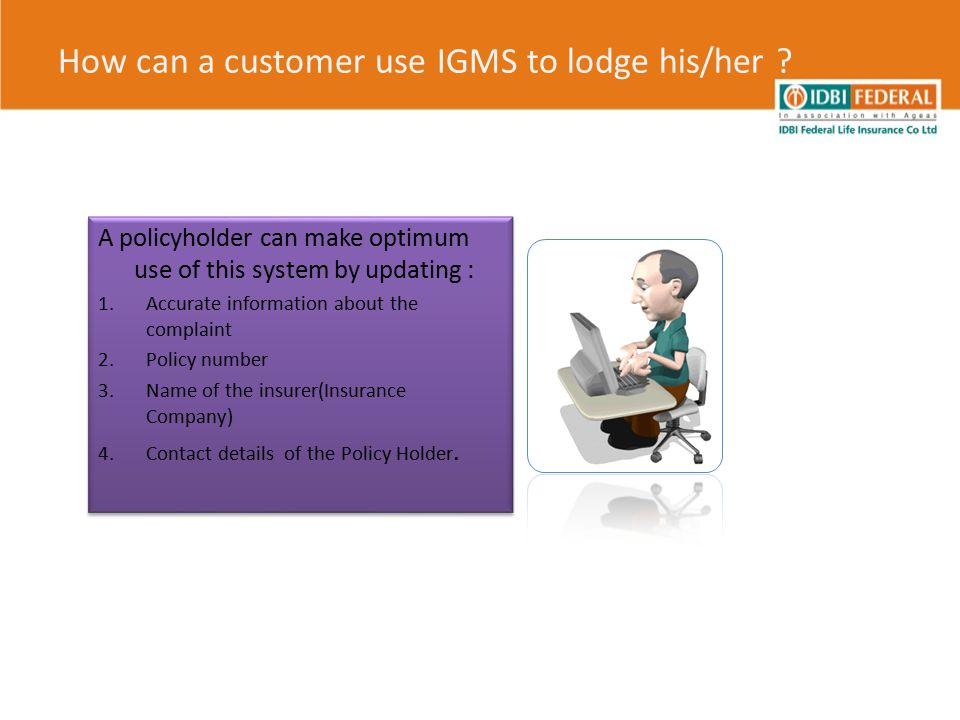 How can a customer use IGMS to lodge his/her