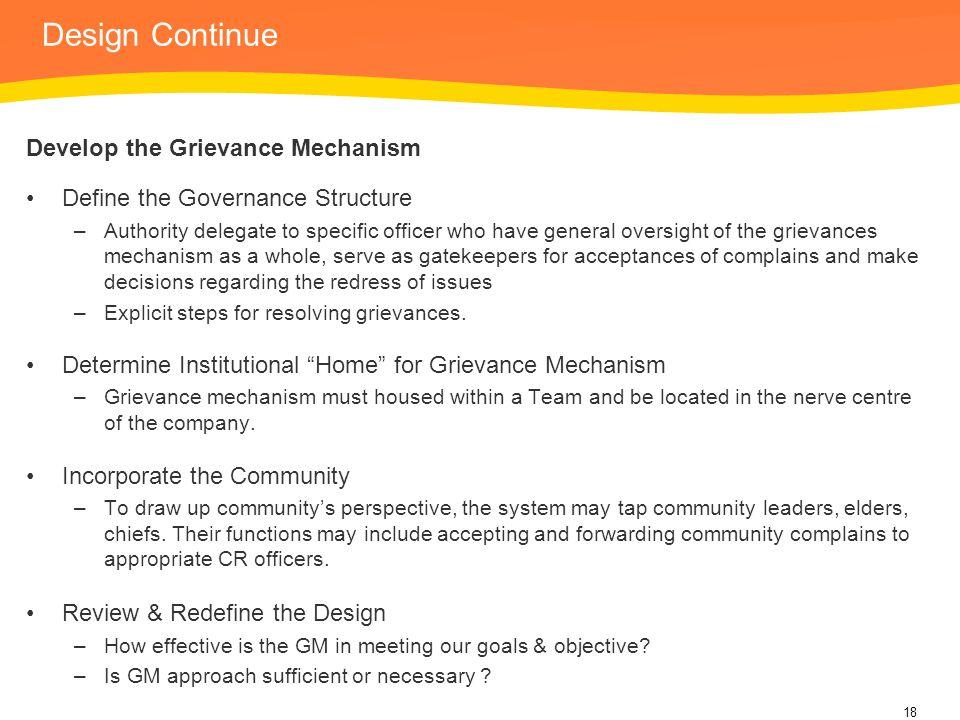 Design Continue Develop the Grievance Mechanism