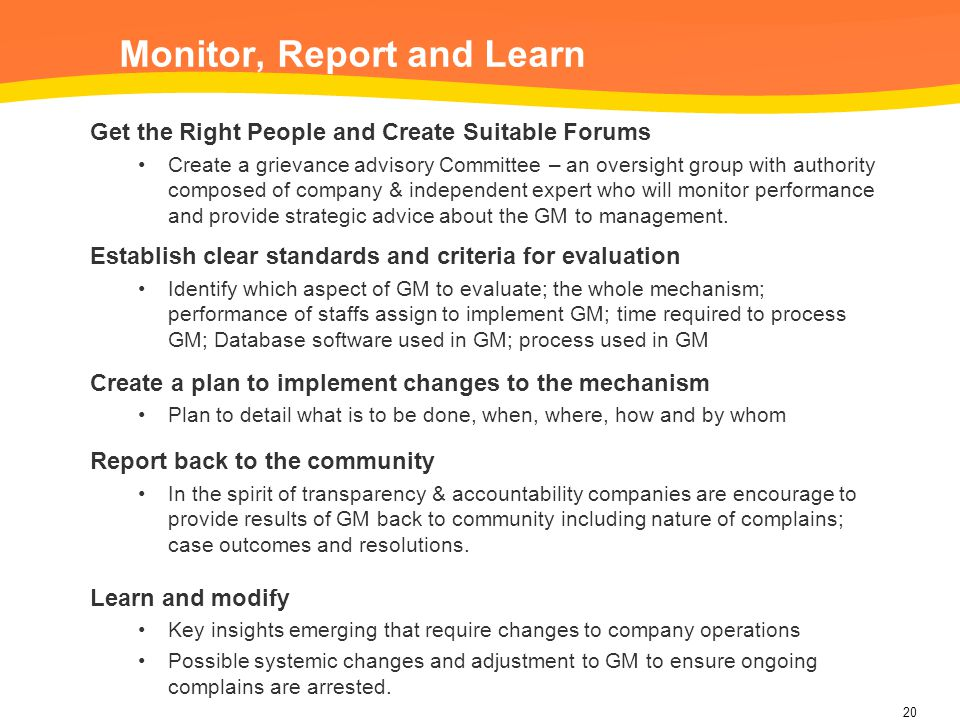 Monitor, Report and Learn