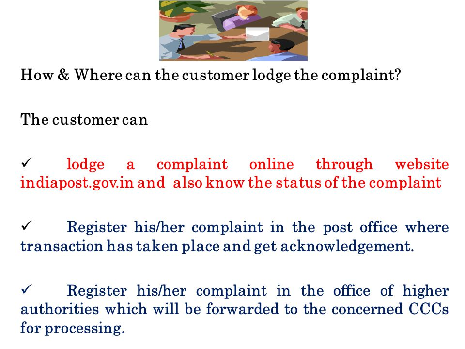 How & Where can the customer lodge the complaint