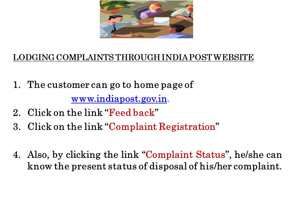 The customer can go to home page of www.indiapost.gov.in.