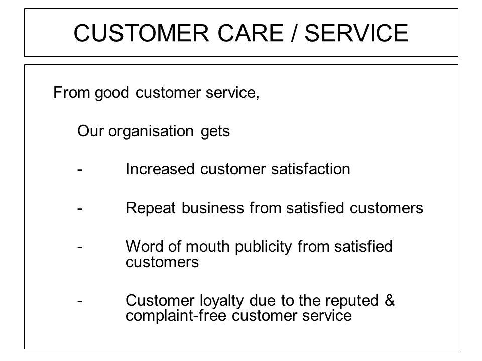 CUSTOMER CARE / SERVICE