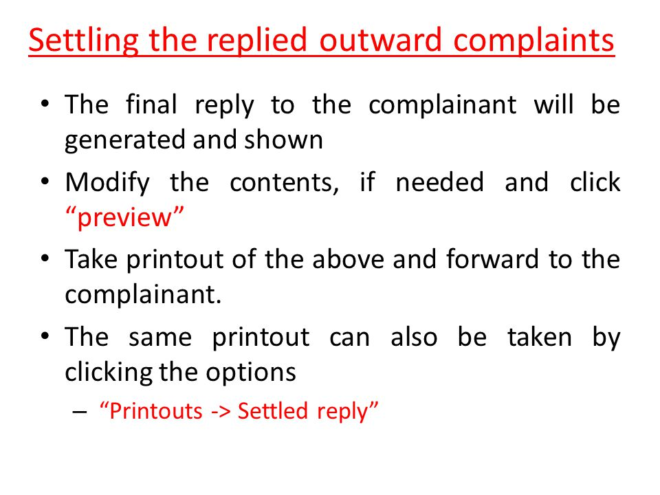Settling the replied outward complaints