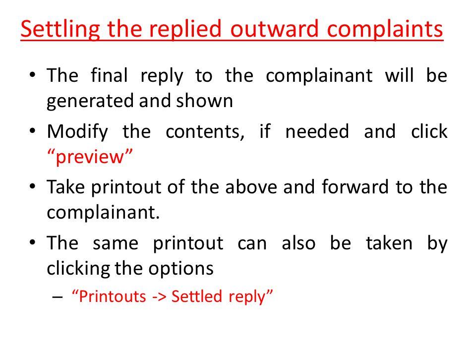 Settling the replied outward complaints