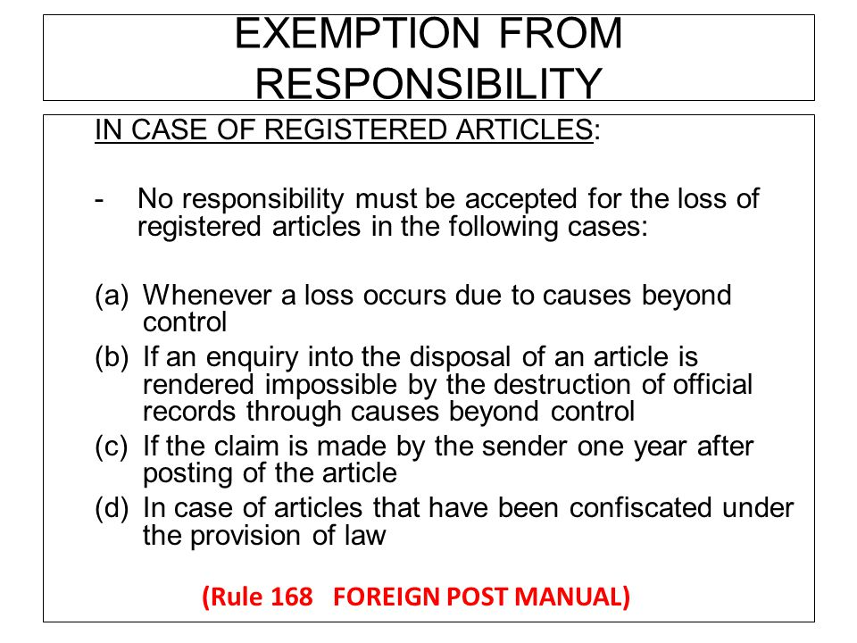 EXEMPTION FROM RESPONSIBILITY