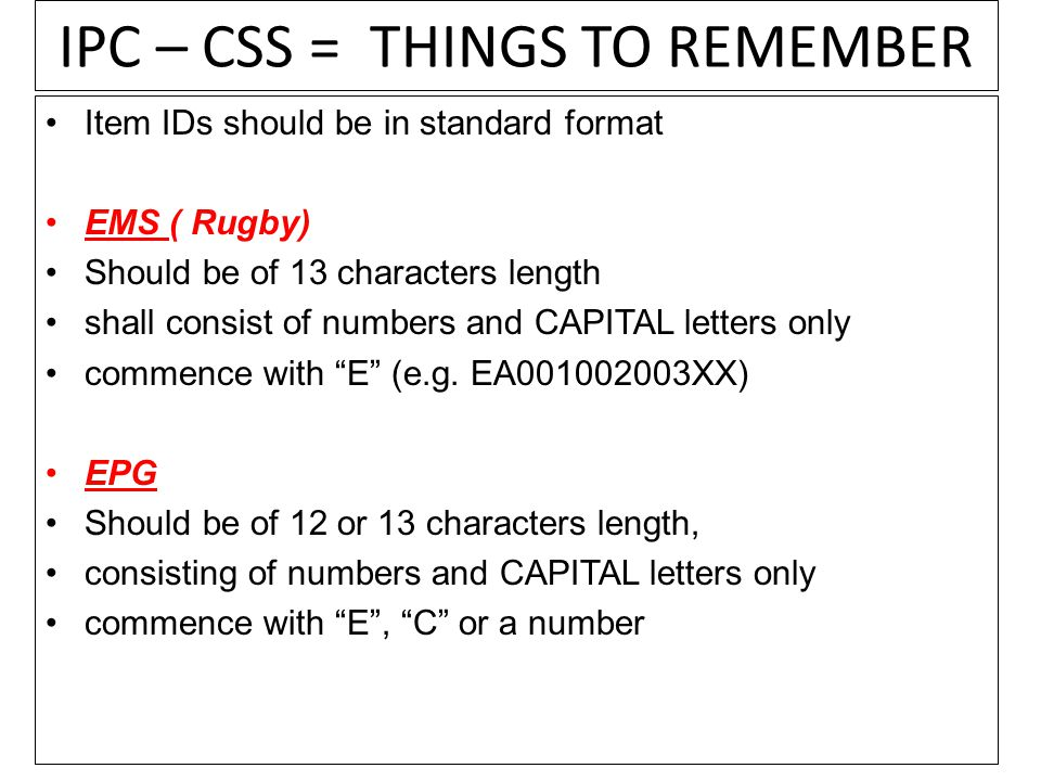 IPC – CSS = THINGS TO REMEMBER