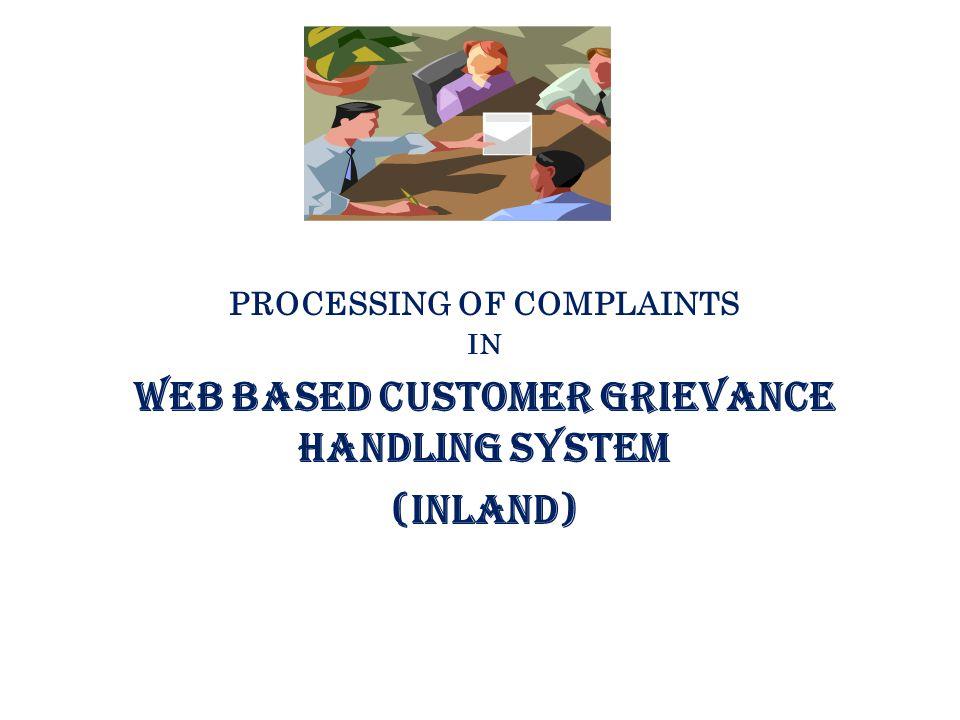 PROCESSING OF COMPLAINTS WEB BASED CUSTOMER GRIEVANCE HANDLING SYSTEM