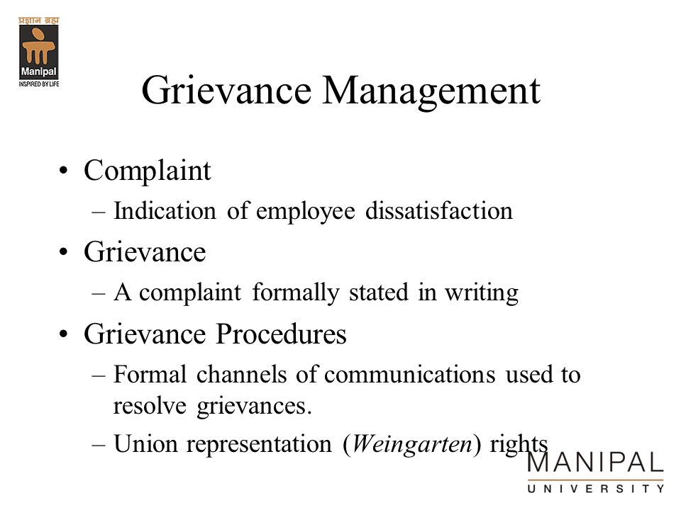 Grievance Management Complaint Grievance Grievance Procedures