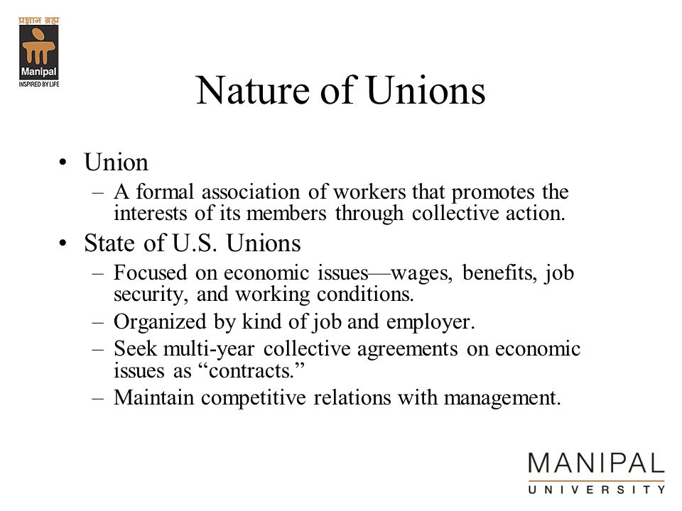 Nature of Unions Union State of U.S. Unions