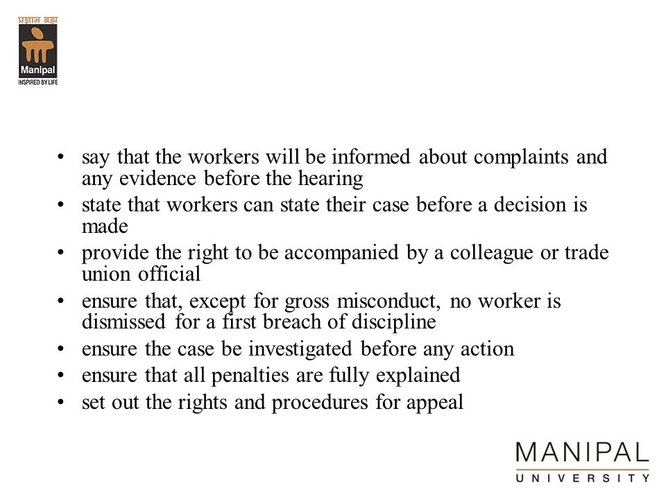 say that the workers will be informed about complaints and any evidence before the hearing
