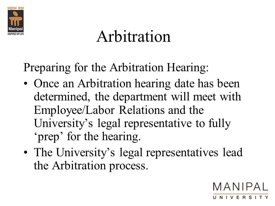 Arbitration Preparing for the Arbitration Hearing: