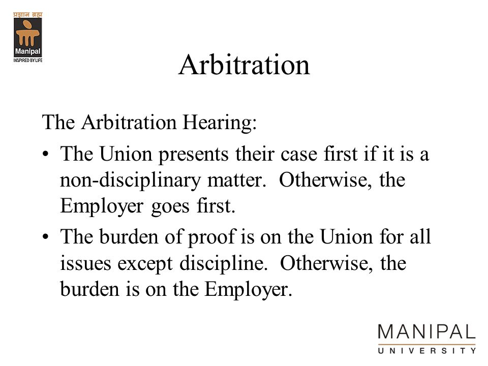 Arbitration The Arbitration Hearing: