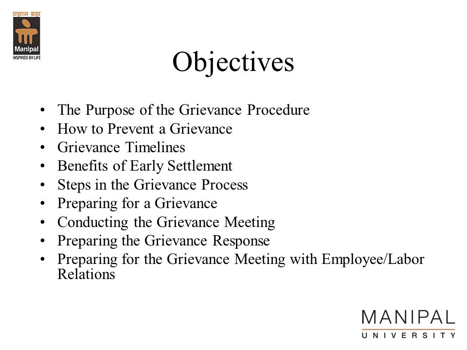 Objectives The Purpose of the Grievance Procedure
