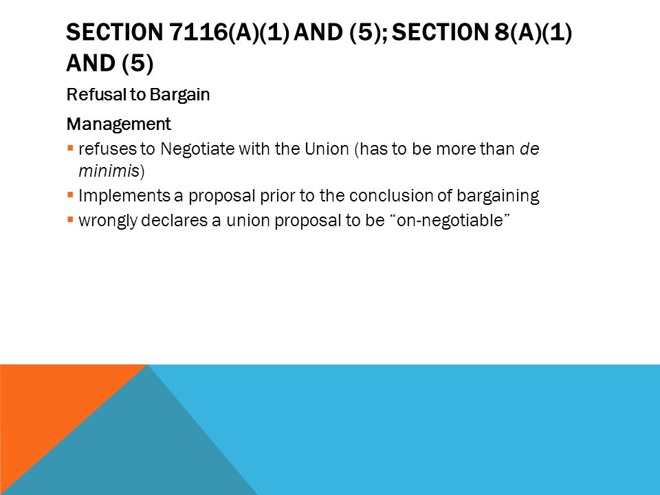 Section 7116(a)(1) and (5); Section 8(a)(1) and (5)