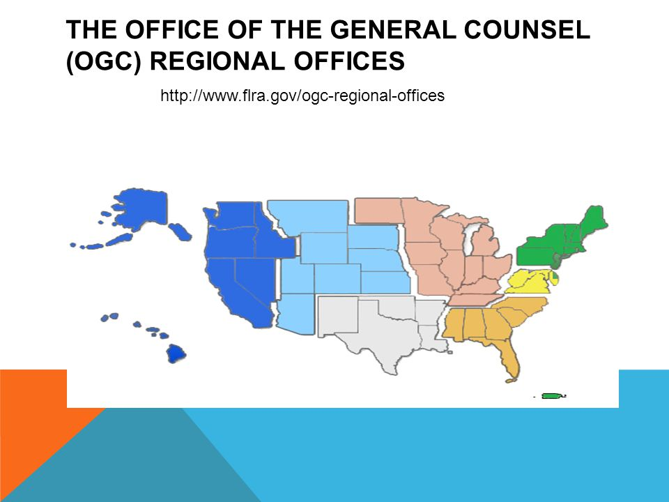 THE OFFICE OF THE GENERAL COUNSEL (OGC) Regional Offices