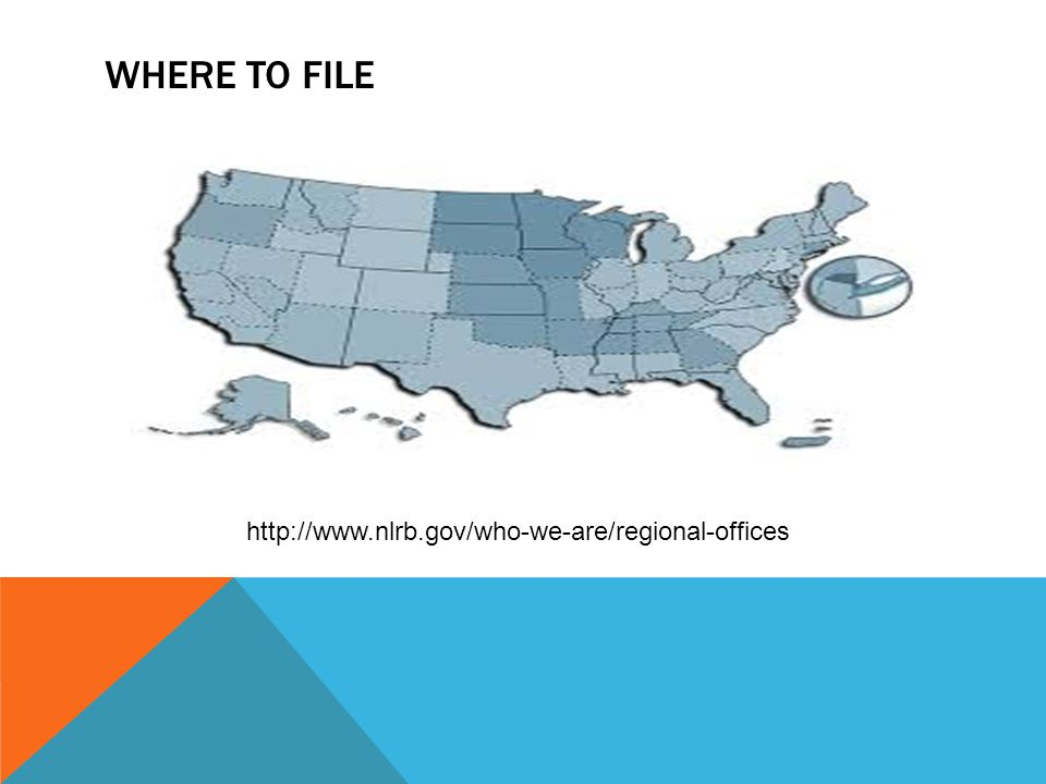 Where to file http://www.nlrb.gov/who-we-are/regional-offices