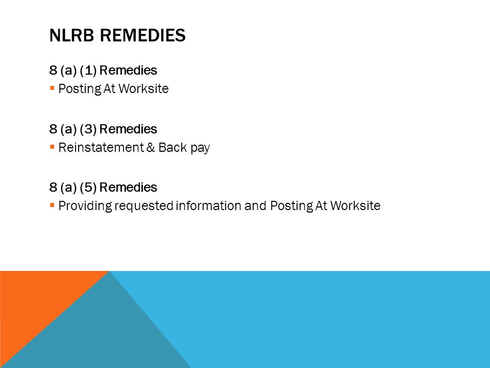 NLRB ReMEDIES 8 (a) (1) Remedies Posting At Worksite