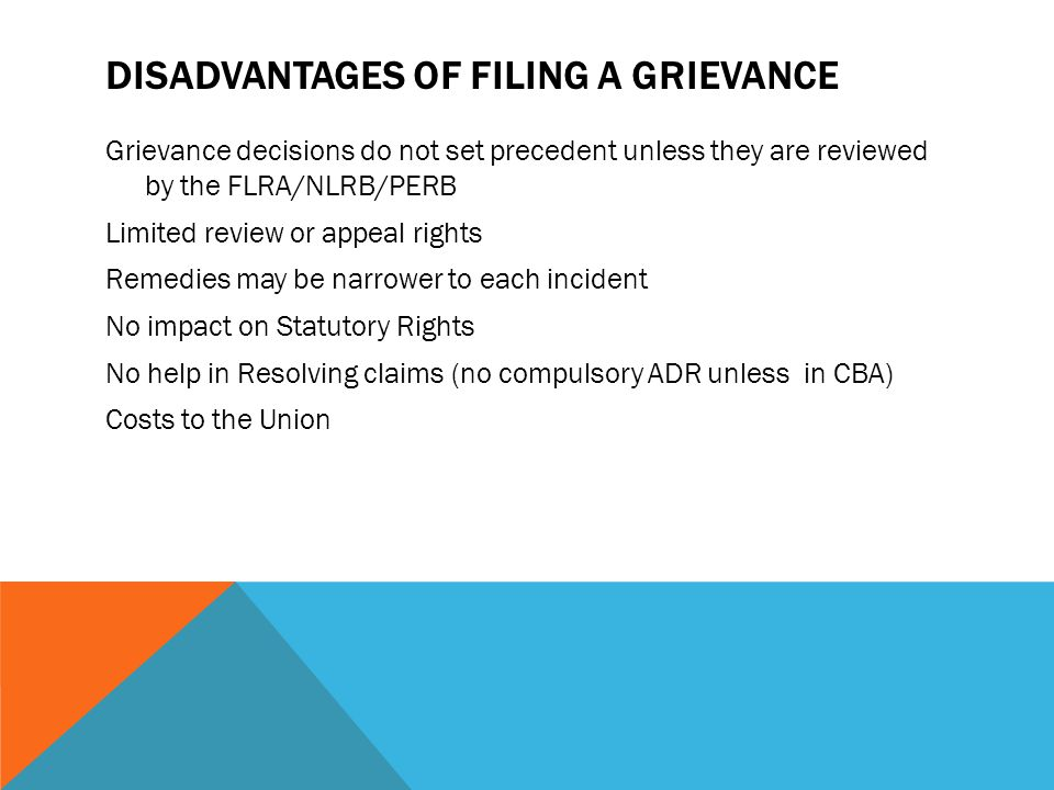 Disadvantages of Filing a Grievance
