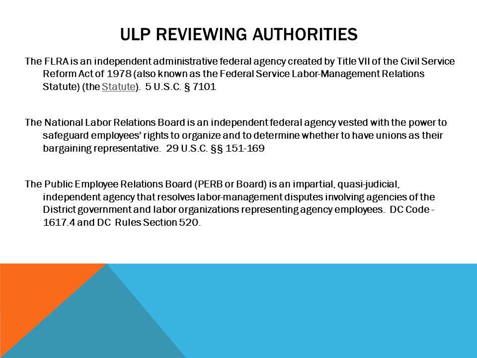 ULP REVIEWING AUTHORITIES