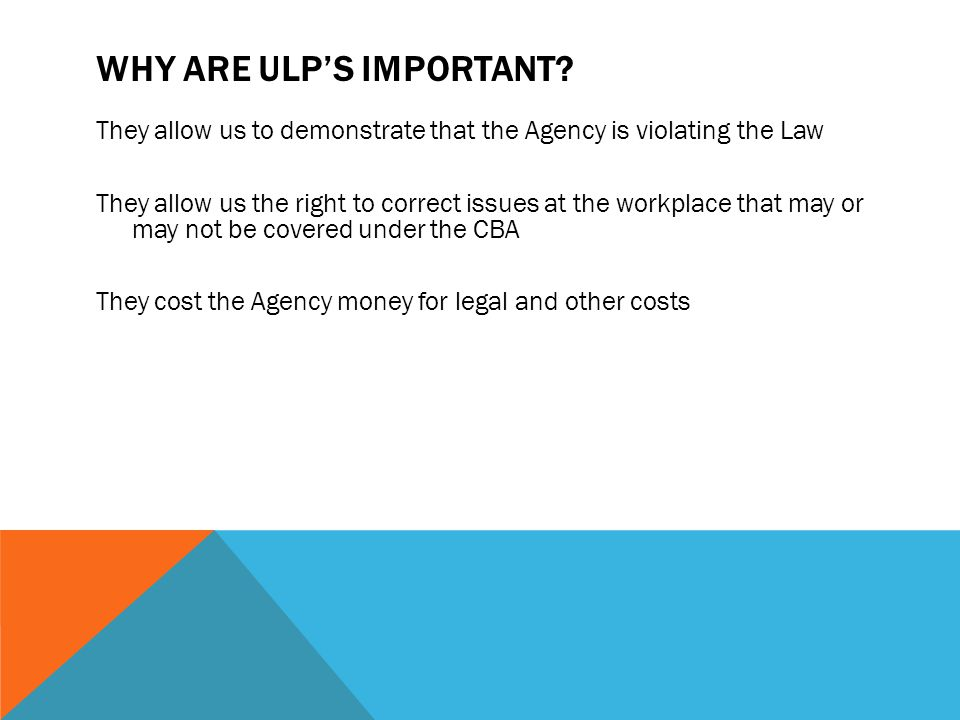 Why are ULP's Important