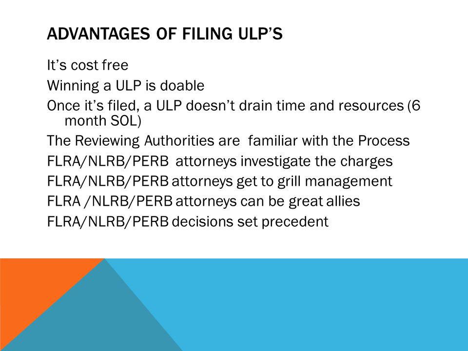 ADVANTAGES OF FILING ULP'S