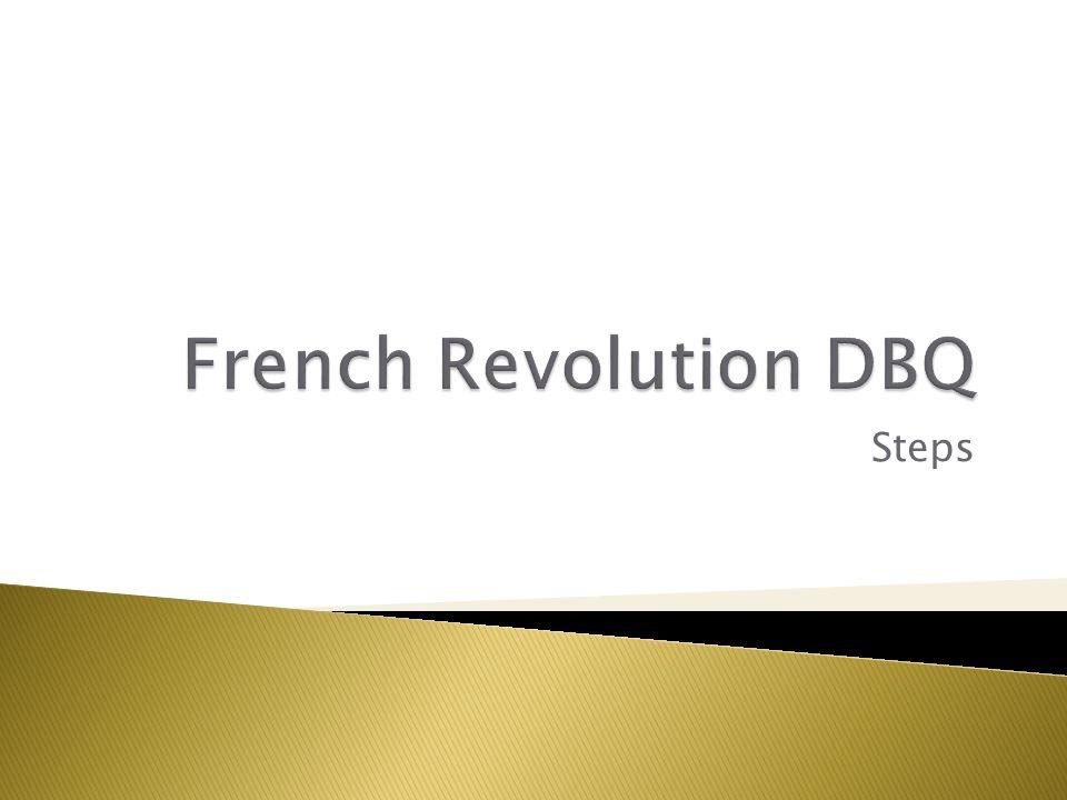French Revolution DBQ Steps