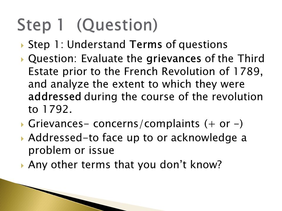Step 1 (Question) Step 1: Understand Terms of questions