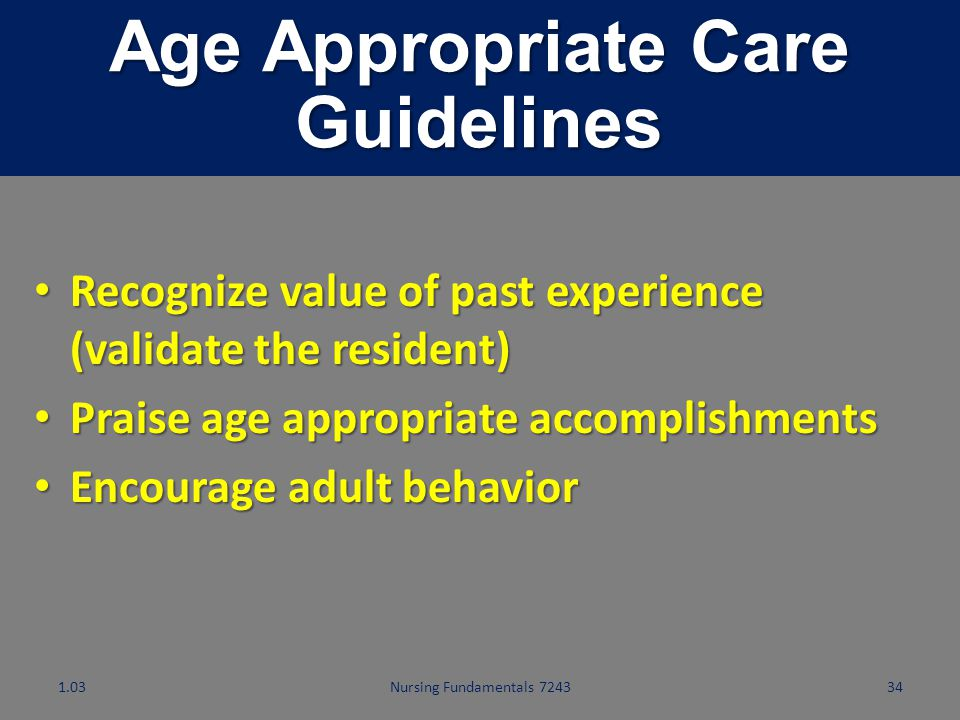Age Appropriate Care Guidelines