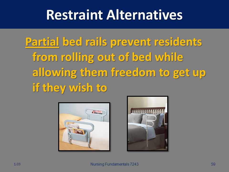 Restraint Alternatives