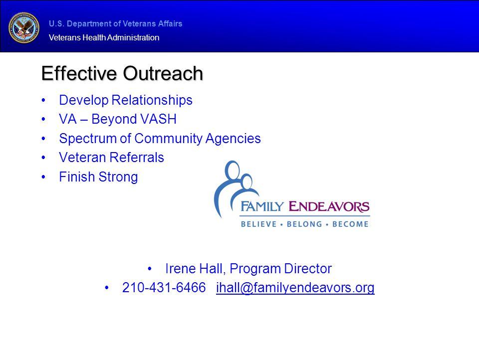 Effective Outreach Develop Relationships VA – Beyond VASH