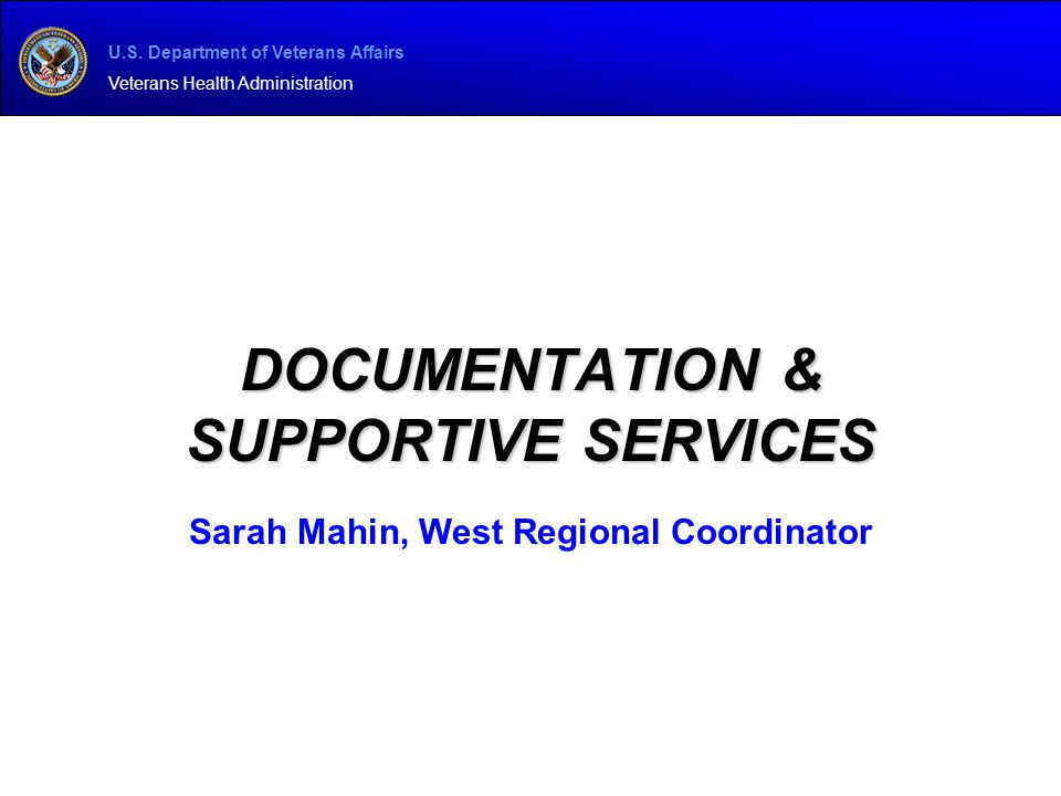 Documentation & Supportive services