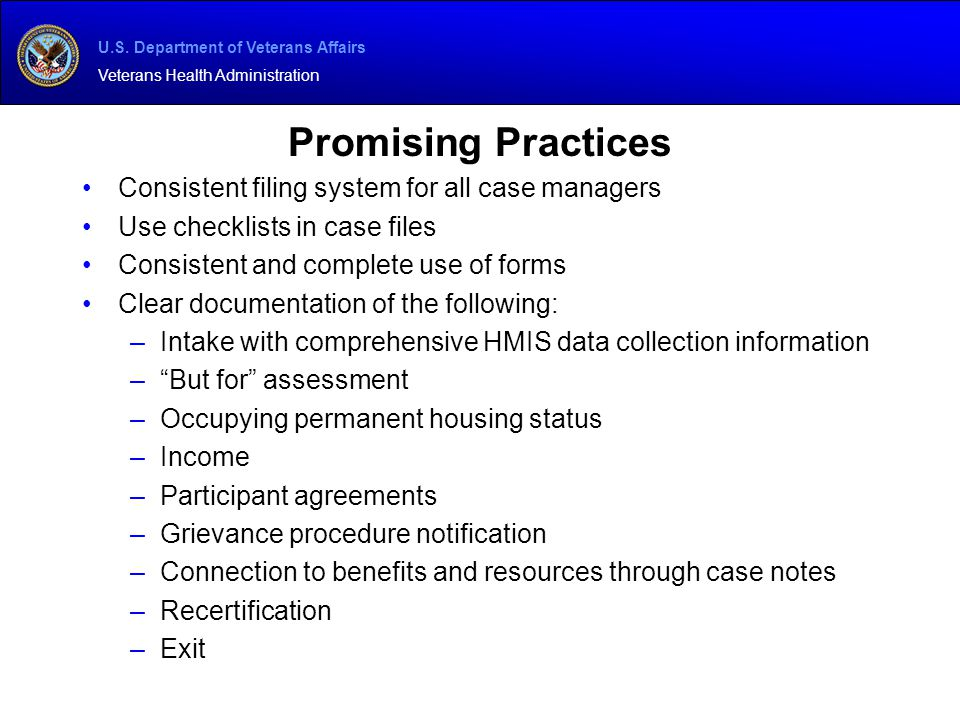 Promising Practices Consistent filing system for all case managers