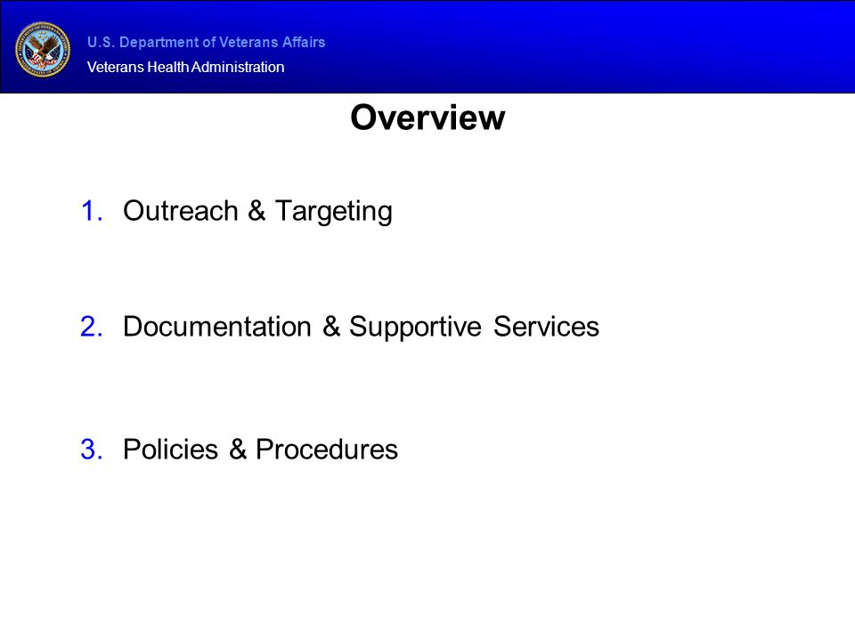 Overview Outreach & Targeting Documentation & Supportive Services
