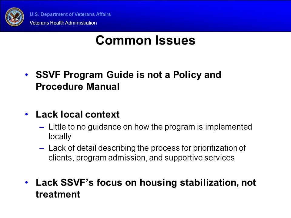 Common Issues SSVF Program Guide is not a Policy and Procedure Manual