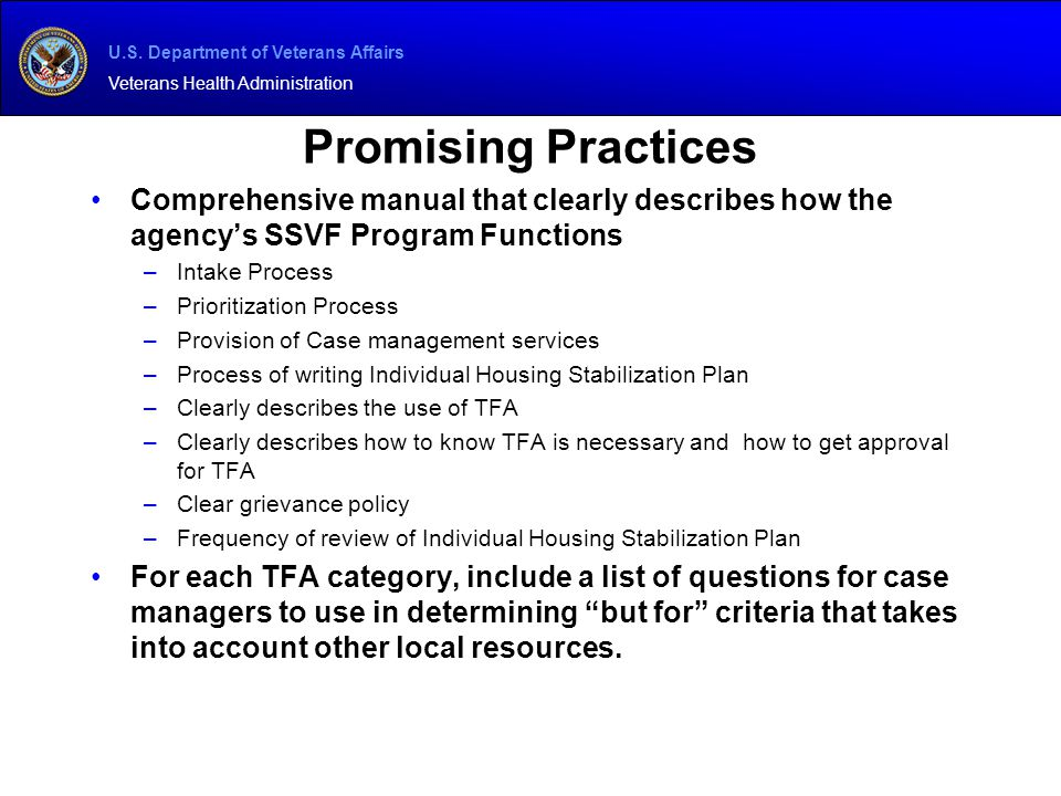 Promising Practices Comprehensive manual that clearly describes how the agency's SSVF Program Functions.