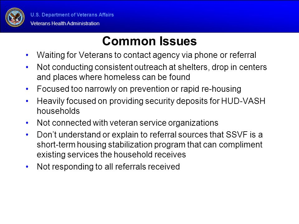 Common Issues Waiting for Veterans to contact agency via phone or referral.