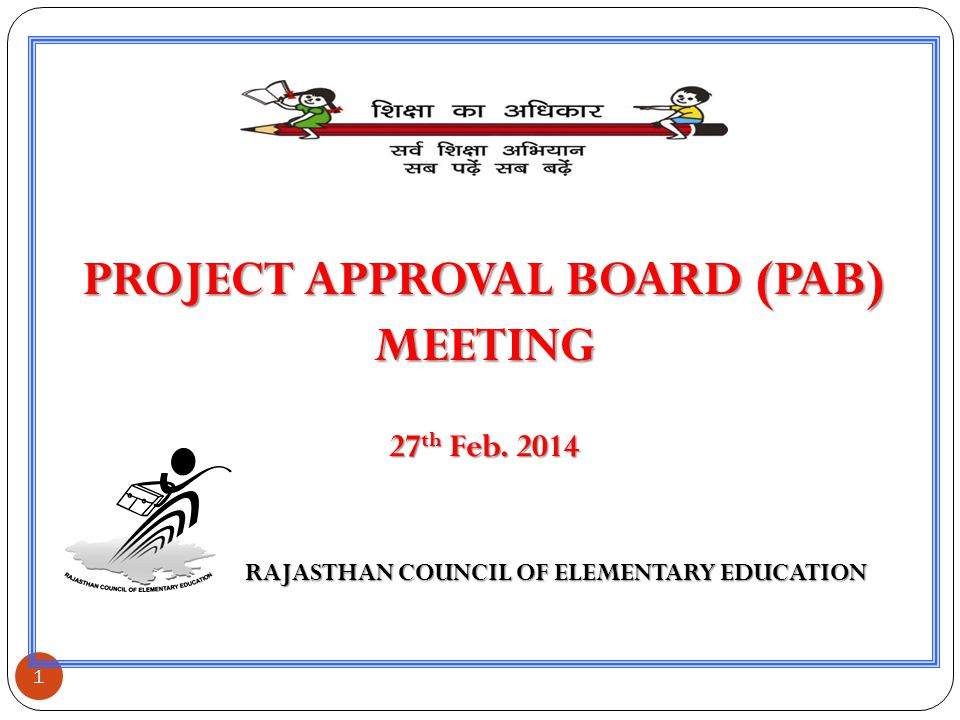 PROJECT APPROVAL BOARD (PAB) RAJASTHAN COUNCIL OF ELEMENTARY EDUCATION