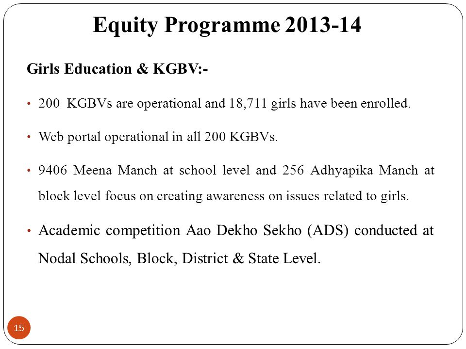 Equity Programme 2013-14 Girls Education & KGBV:-