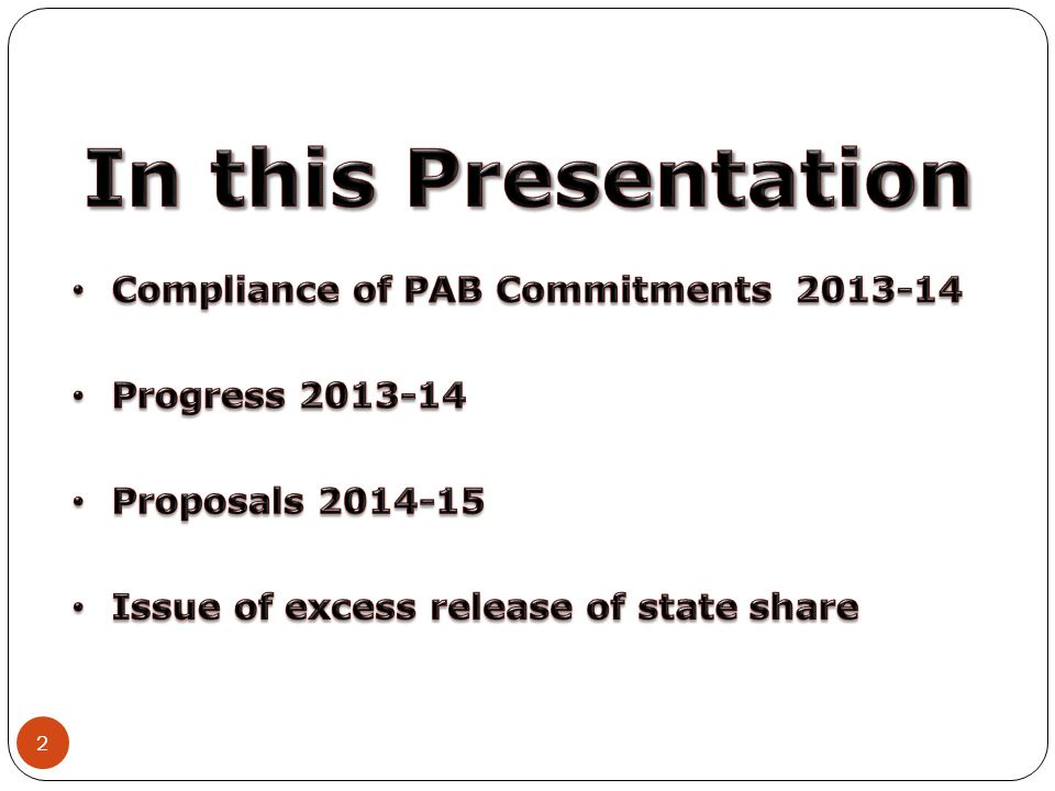 In this Presentation Compliance of PAB Commitments 2013-14