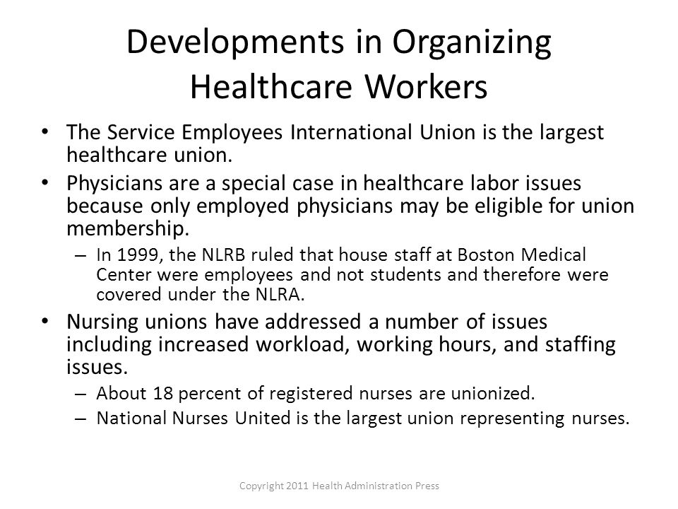 Developments in Organizing Healthcare Workers